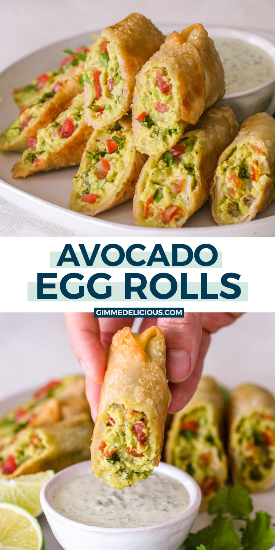 Avocado Egg Rolls   Gimme Delicious