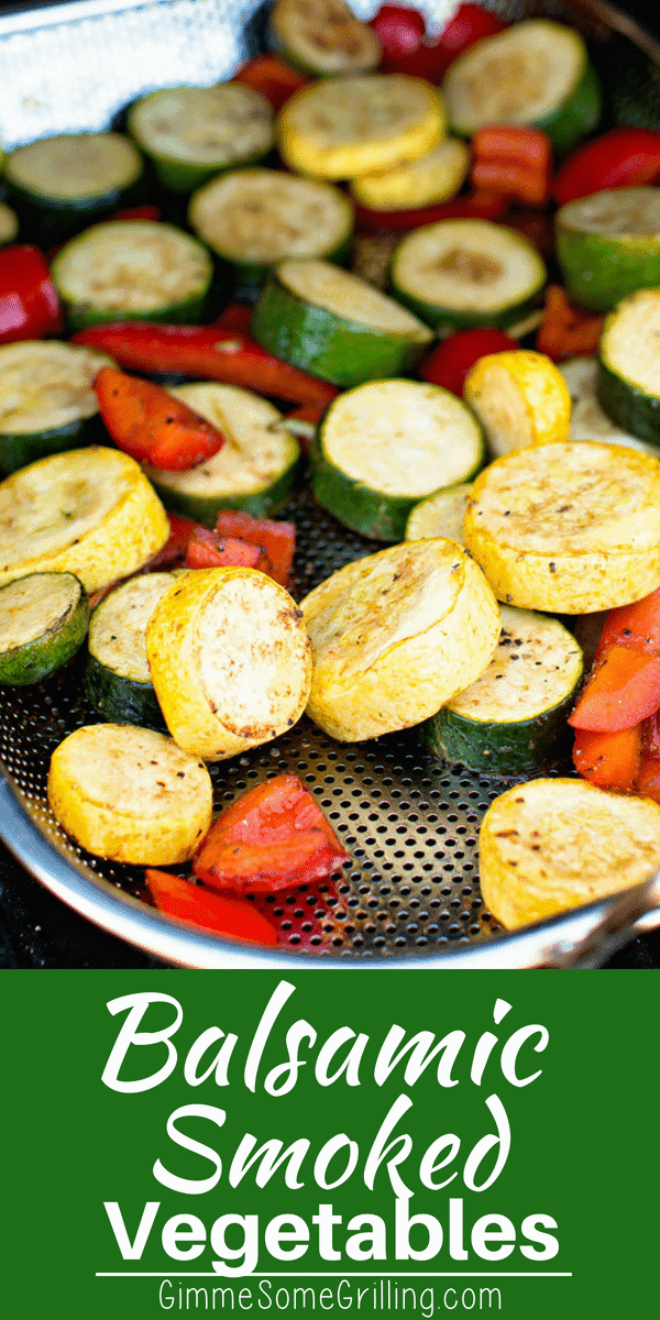 These quick and easy smoked vegetables are the perfect quick and easy side dish on your smoker! Tons of flavor from balsamic and seasonings, then perfectly smoked for a delicious flavor!
