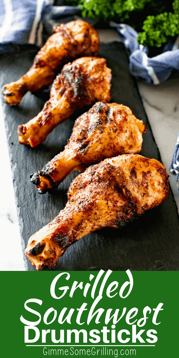 Quick and easy grilled chicken drumsticks are the perfect easy weeknight recipe for your grill! They only require three ingredients and are so delicious! Make sure to put these Southwest Grilled Chicken Drumsticks on your menu this week! #drumsticks #chickenleg #chicken #grilled #grilling #taco #tacoseasoning #southwest #maindish #recipe #recipeidea via @gimmesomegrilling