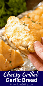 Cheesy Grilled Garlic Bread Pinterest 4