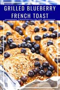 Grilled Blueberry French Toast Pinterest Collage5