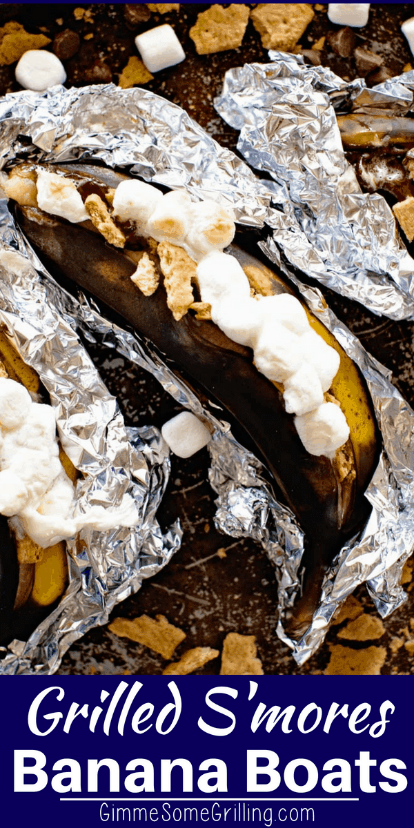 A classic campfire treat! These S'mores Banana Boats are so delicious and easy. Such a fun dessert to make on your grill or over your campfire. Grilled Banana topped with gooey marshmallows, melted chocolate chips and graham cracker crumbs! #banana #grilled #smores #dessert #chocolate #marshmallows #grahamcrackers #bananaboats #grilling #gimmesomegrilling via @gimmesomegrilling