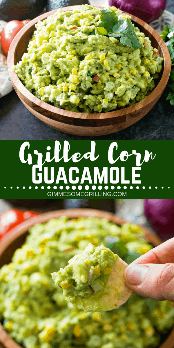 Delicious homemade guacamole with grilled corn! This is perfect to snack on, top burgers or steaks with! This Grilled Corn Guacamole is bursting with flavor, healthy and so easy! #guacamole #corn #grilledcorn #grill #grilled #grilling #corn #appetizer #dip #easy #easyrecipe #easyappetizer #onion #onions #tomatoes