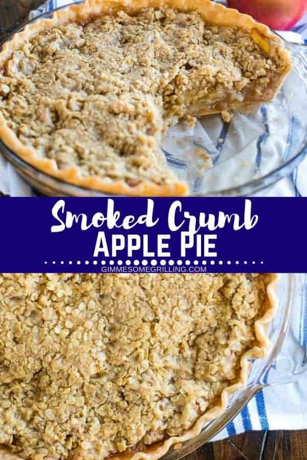 Smoked Apple Pie is made on your electric smoker and it's so amazing! A flaky pie crust topped with layers of apples and a sweet crumble on top. It's the perfect ending to your meal prepared on your Traeger smoker. Always a hit at holiday meals like Thanksgiving! #applepie #traeger via @gimmesomegrilling