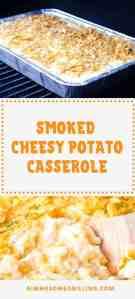 Cheesy Potato Casserole Traeger PInterest Collage
