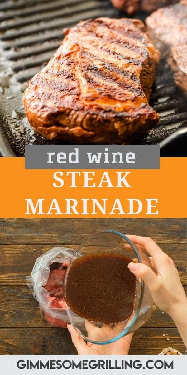 Red Wine Steak Marinade is the perfect combination of tangy, sweet and delicious. It will give your steaks a hint of red wine flavor while making them so tender and juicy. Try this easy steak marinade today! #steakmarinade #recipe via @gimmesomegrilling