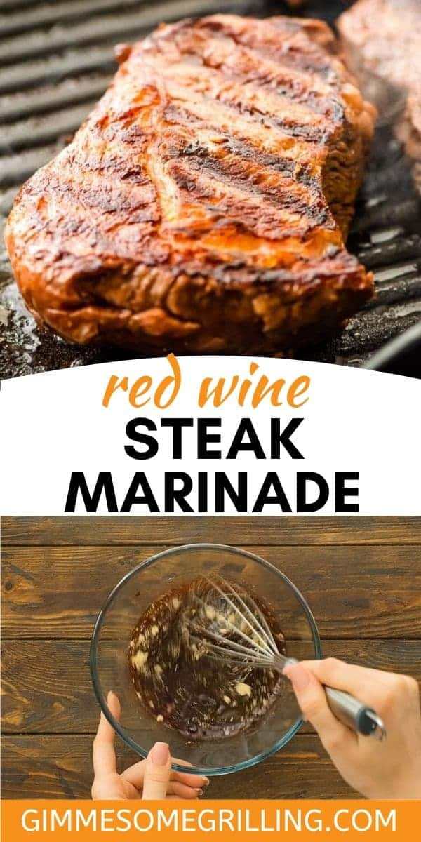 Craving a tender, juicy steak hot off the grill? Love red wine? Combine the two and make this easy Red Wine Steak Marinade that will give your steaks the perfect hint of red wine flavor. Tender, juicy delicious steaks for dinner! #steak #marinade via @gimmesomegrilling