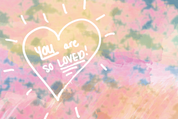 You are so loved, love watercolor background