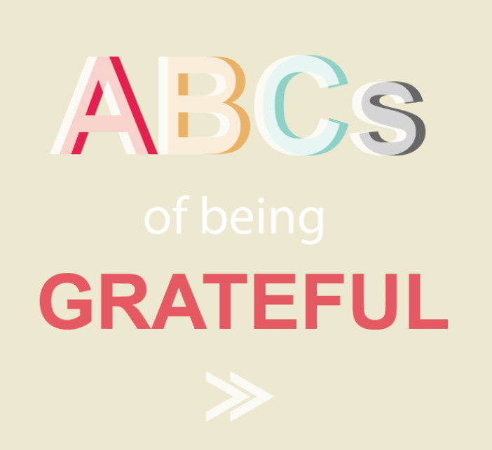 ABCs of Being Grateful