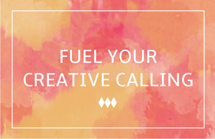 Fuel Your Creative Calling – Gina Alyse