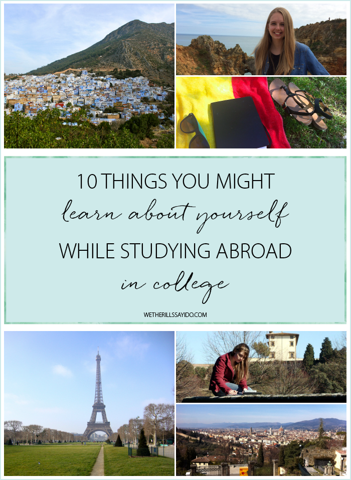 10 Things You Learn About Yourself When Studying Abroad