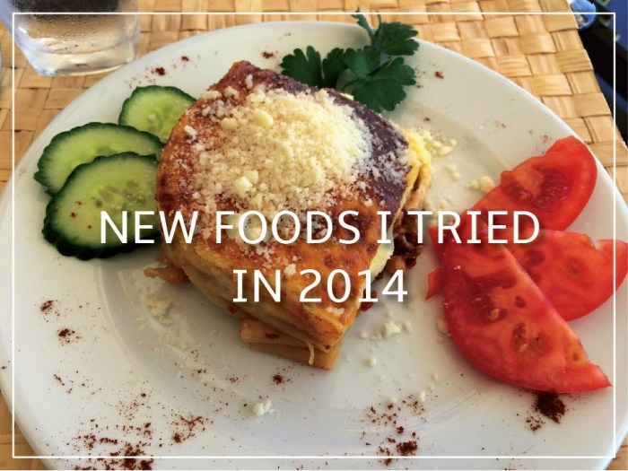 New Foods I Tried in 2014