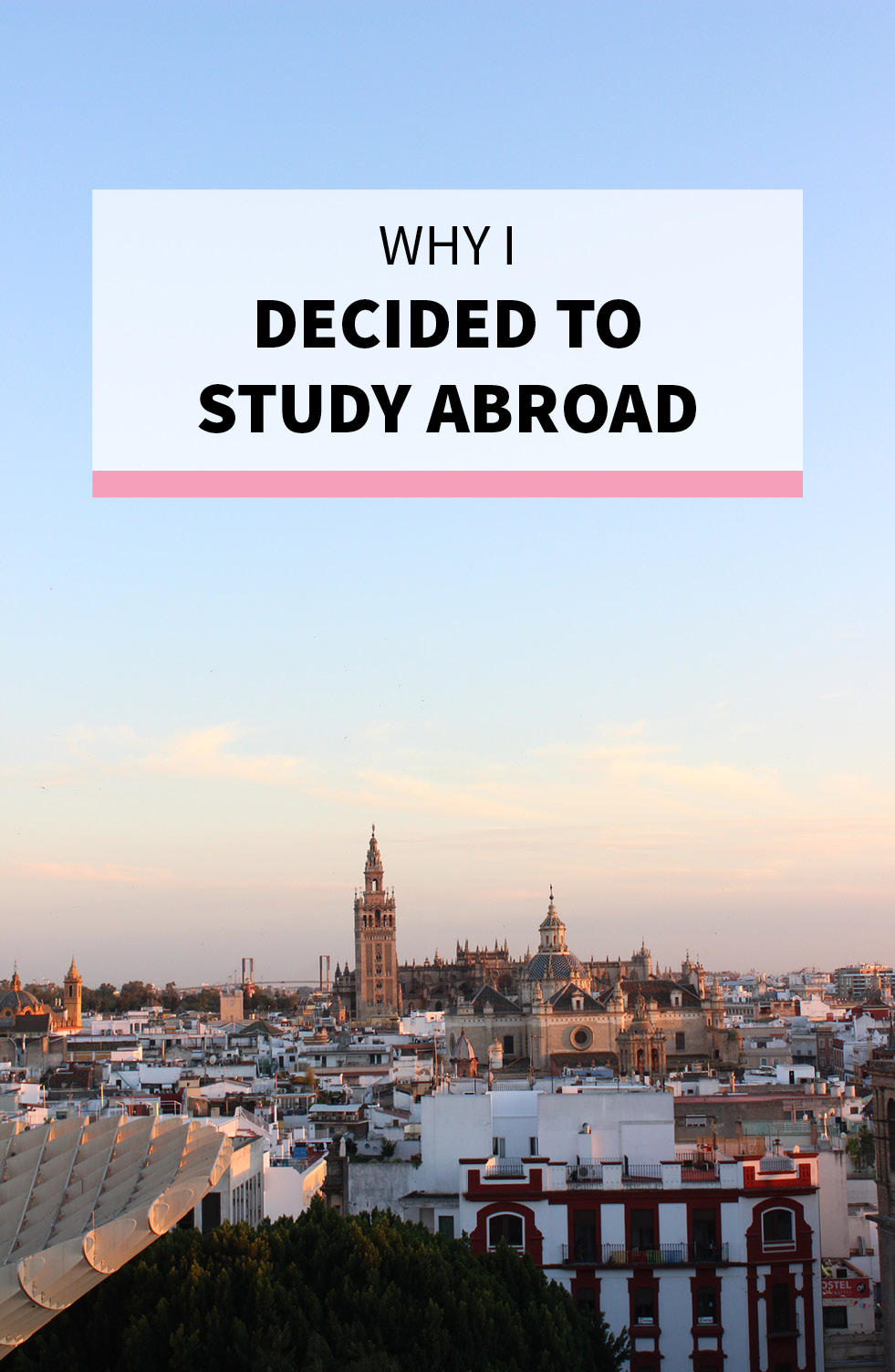 Why I Decided to Study Abroad