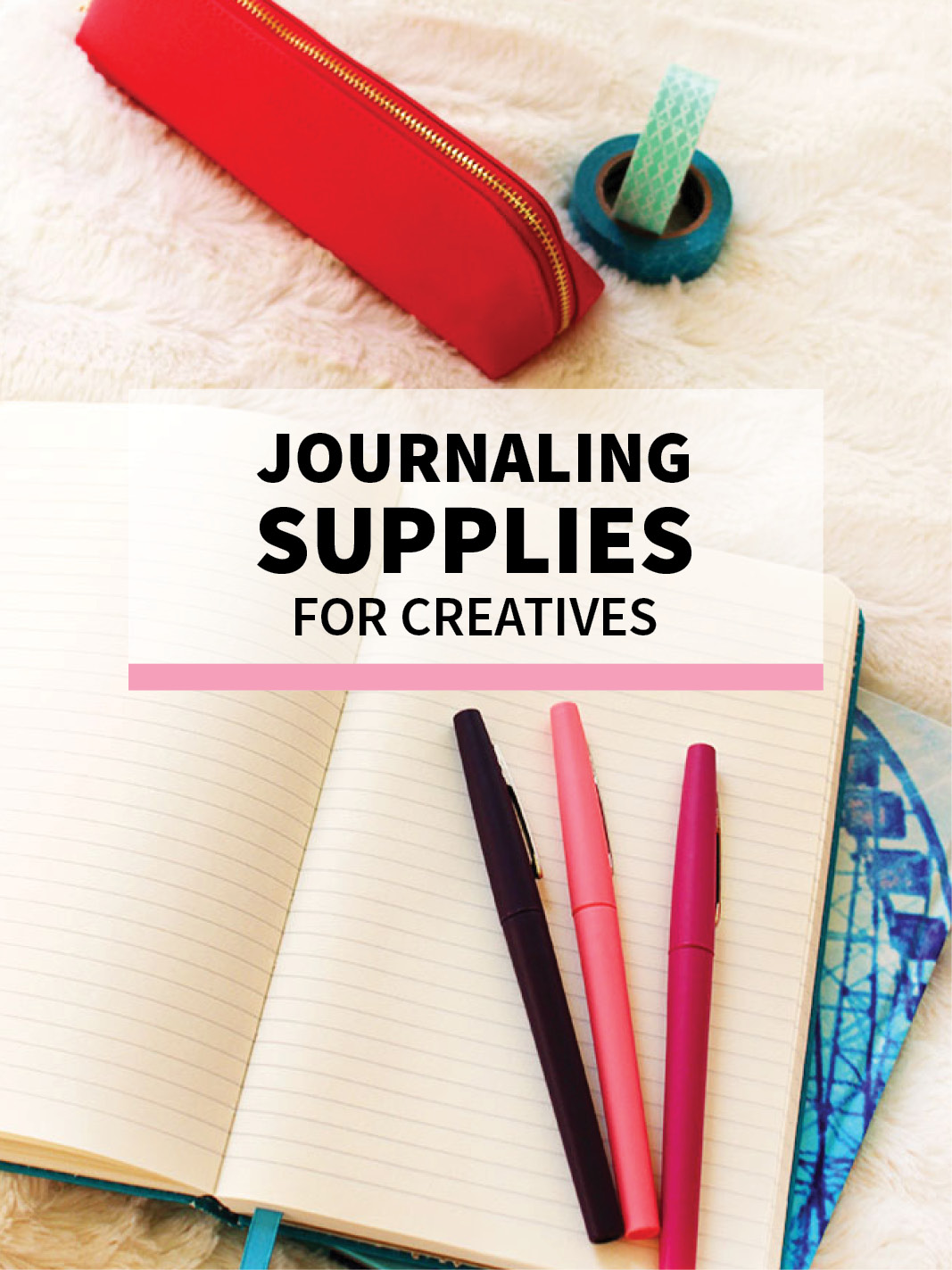 Journaling Supplies for Creatives