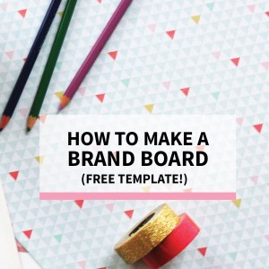 What is a Brand Board & How to Maintain Design Consistency (Free Template!)