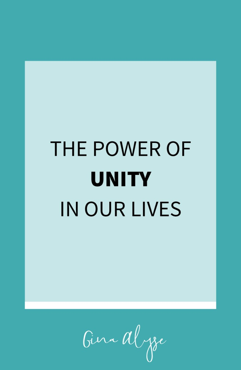 The Power of Unity in Our Lives