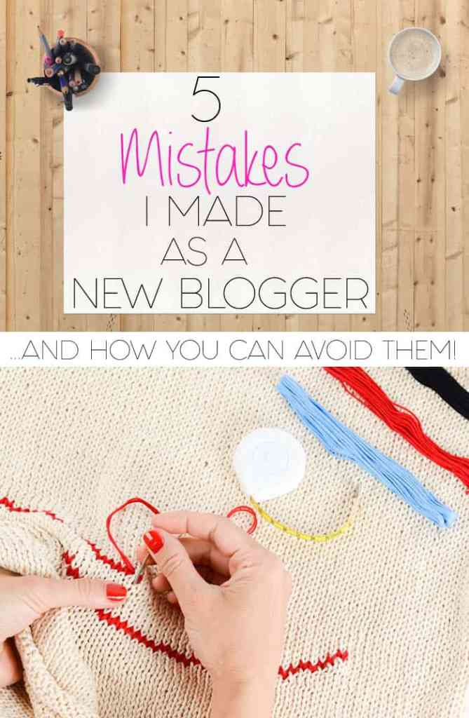 5 Mistakes I Made When I First Started Blogging