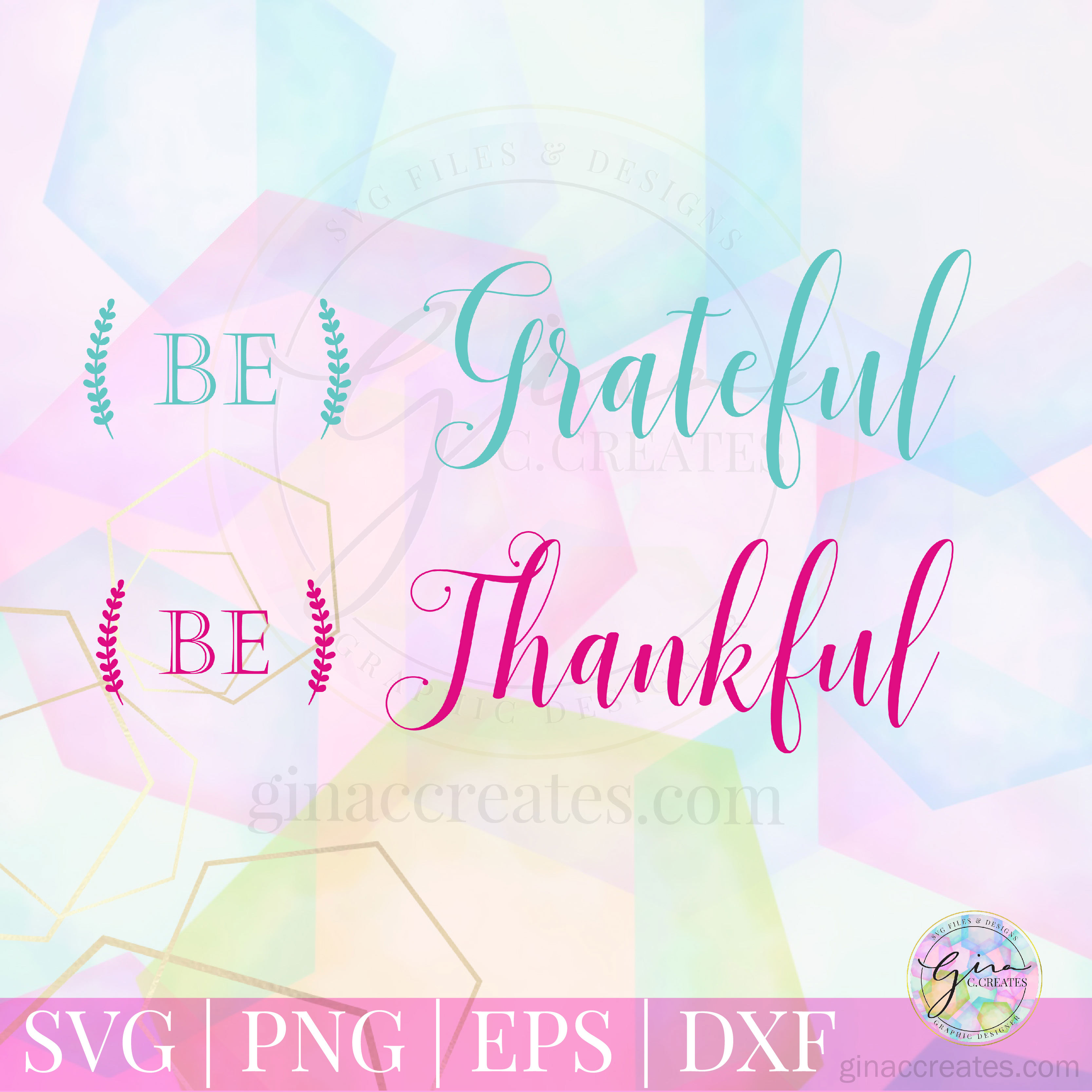 be thankful be grateful free svg