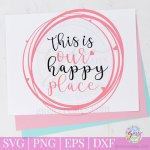 this is our happy place free svg