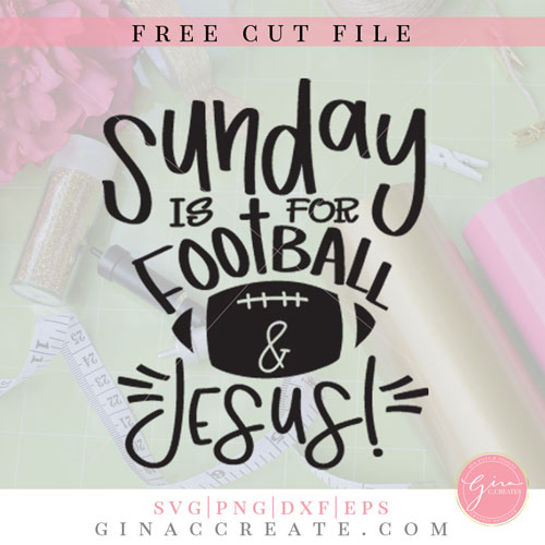 free svg sunday is for football and Jesus
