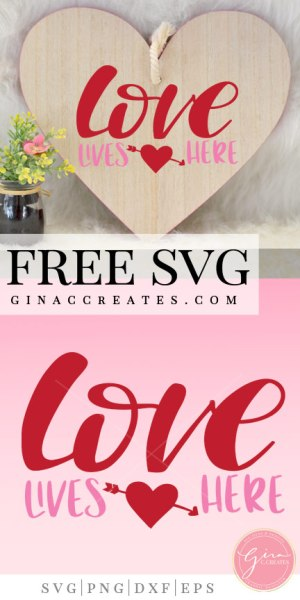 love lives here free svg cut file, valentine's day cricut crafts