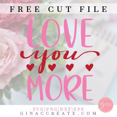 free svg cut file love you more