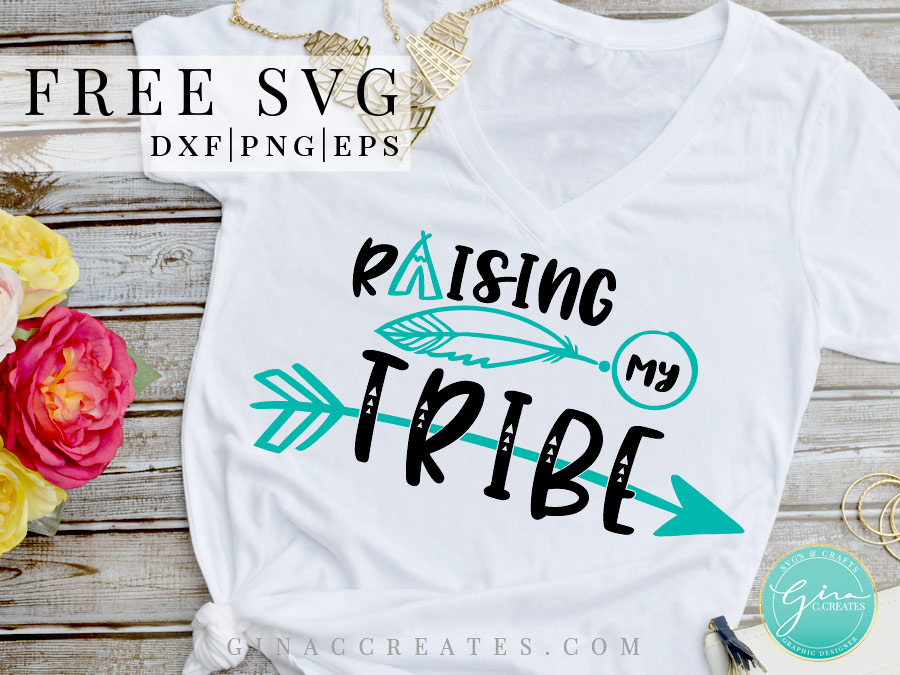 raising my tribe svg cricut file