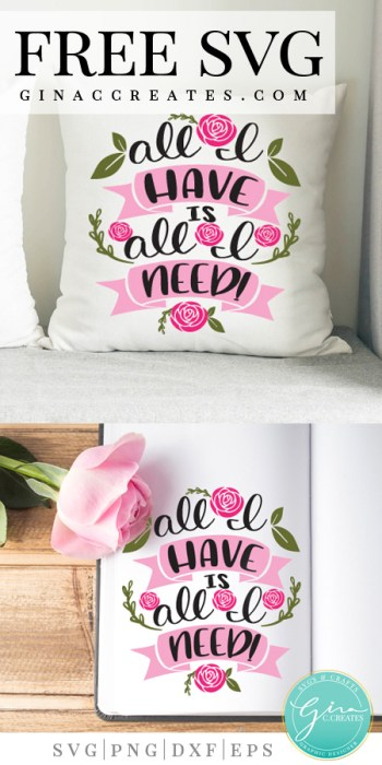 spring pillow svg, all I have is all I need free svg