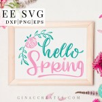 hello svg, spring svg, rose svg, spring crafts