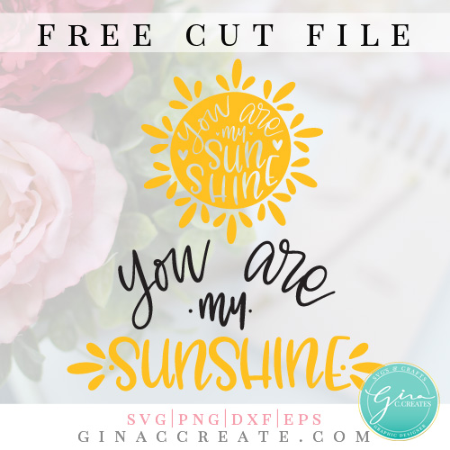 you are my sunshine free svg cut file