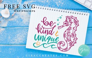 free SVG seahorse cricut file, be kind and unique svg