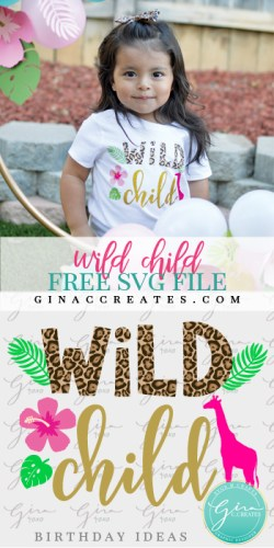 wild child free svg cut file, 2nd birthday idea