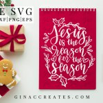 Jesus is the reason for the season free svg cut file, Christmas svg