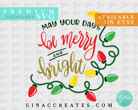 be merry and bright svg, Christmas lights svg cut file
