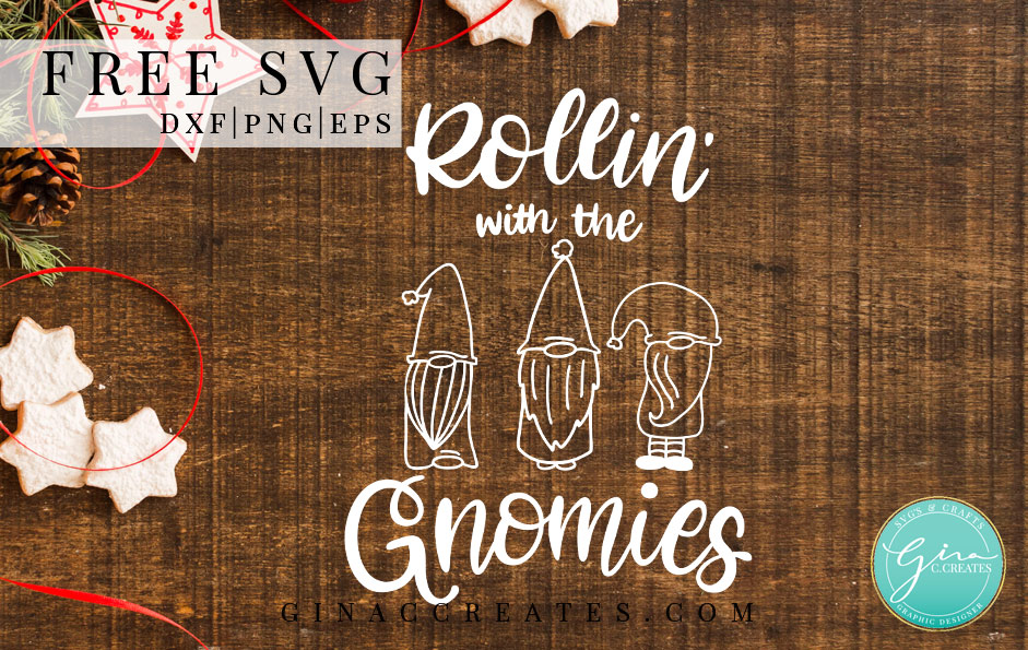 rollin with the gnomies free svg, Christmas gnomes free svg