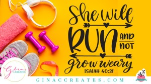 she will run and not grow weary free svg, isaiah 40:31 free svg, gym shirt svg
