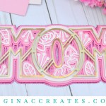 3D mom free svg for mother's day
