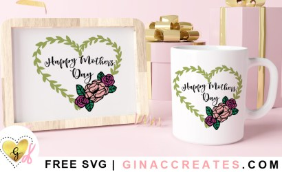Happy Mother's Day Free SVG Cut File