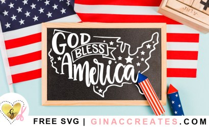 God Bless America Free 4th of July SVG Cut File