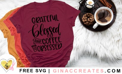Grateful Blessed and Coffee Obsessed Free SVG Cut File