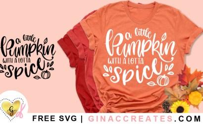 A little Pumpkin with a lotta Spice Free SVG Cut File