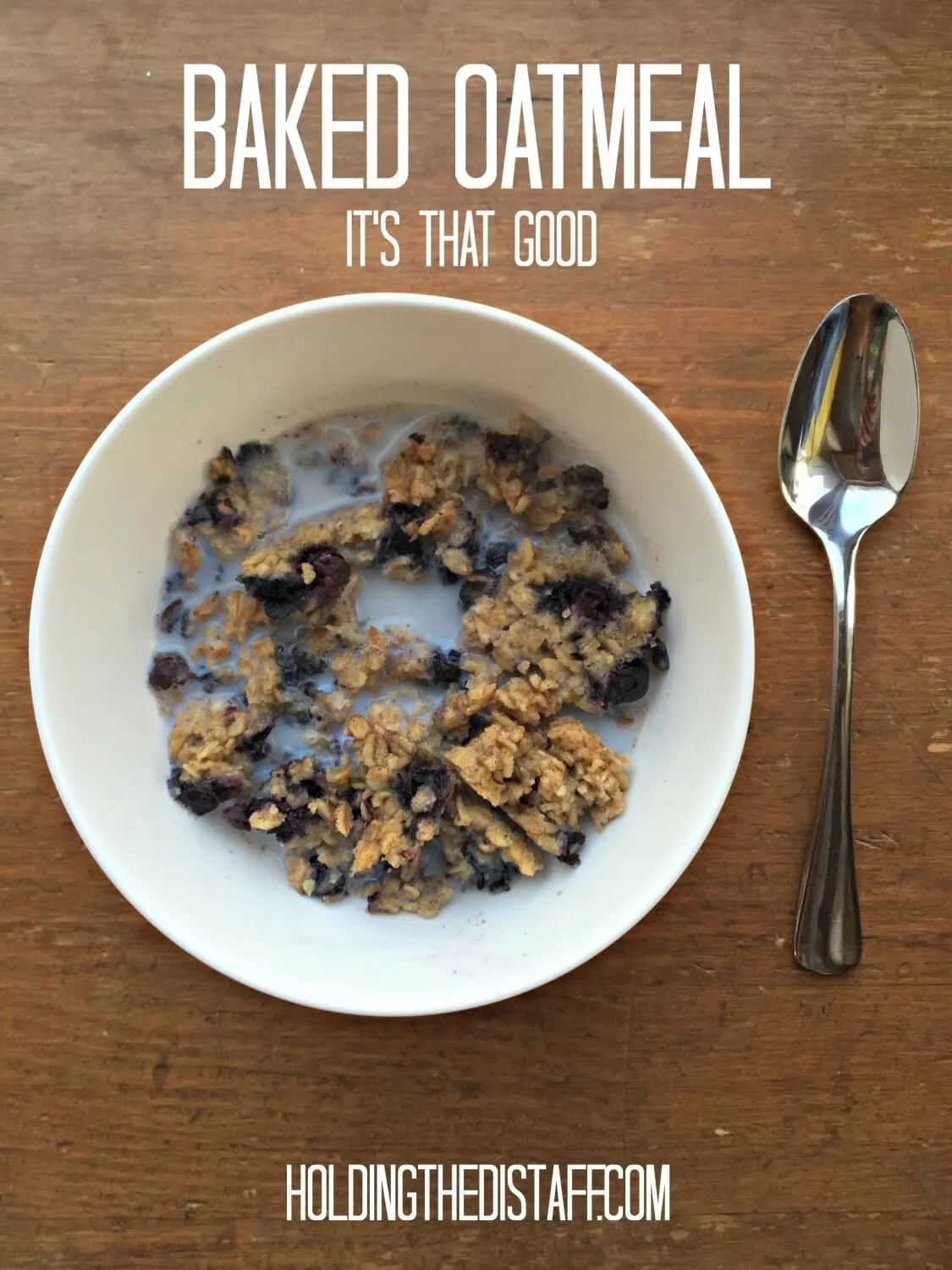 Baked Oatmeal: this is a family favorite recipe that you can prep the night before. Add the toppings of your choice. Easy, delicious and nutritious breakfast!