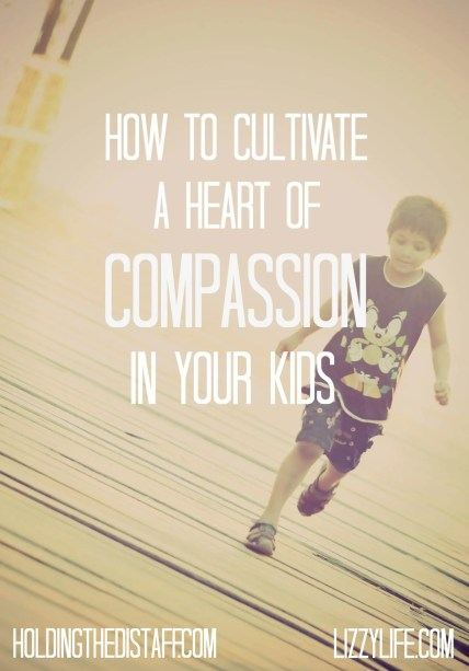 How To Cultivate A Heart Of Compassion In Your Kids: combat selfishness and entitlement with these parenting tips that will help your kids be more giving and compassionate.
