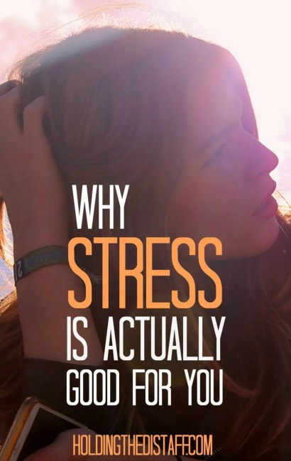 Why Stress is Actually Good for You