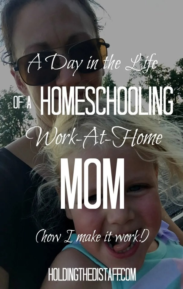 A Day in the Life of a Homeschooling, Work-At-Home Mom: how I stay sane managing my home, raising kids, working from home and getting enough rest.