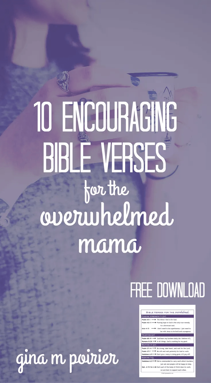 Uplifting Bible Quotes 10 Encouraging Bible Verses For The Overwhelmed Mama  Gina M Poirier