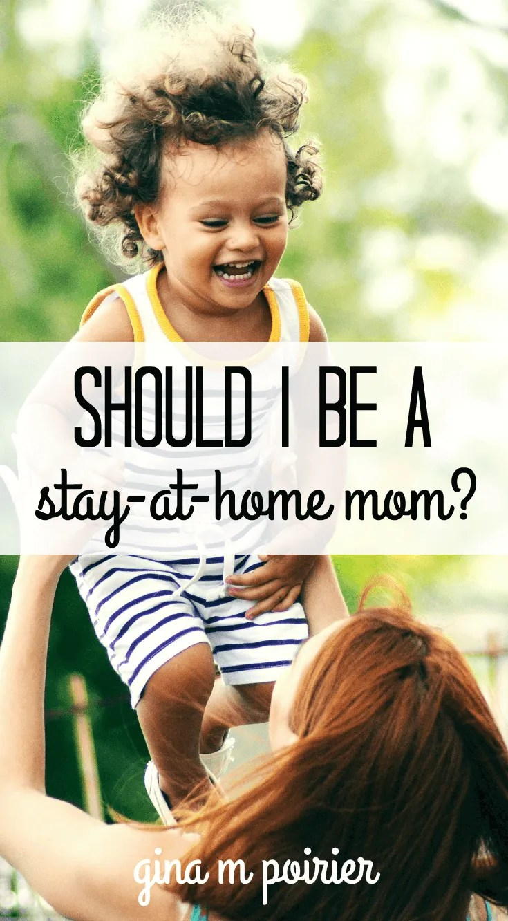 Should I Be a Stay-At-Home Mom?