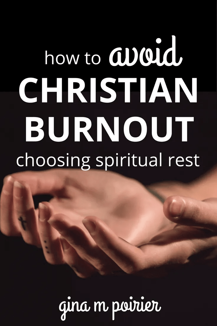 Christian Burnout   Spiritual Rest   Sabbath   Self-Care