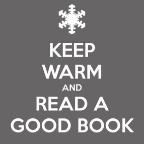 keep warm and read a good book