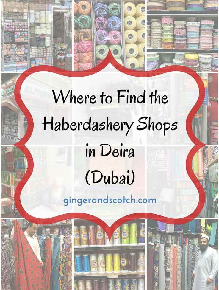 Where to find the haberdashery shops in Deira (Dubai) with a Google Map walking tour to help you start your adventure